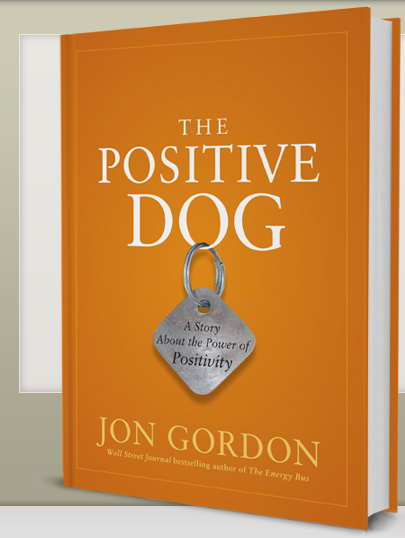 The Positive Dog - Jon Gordon
